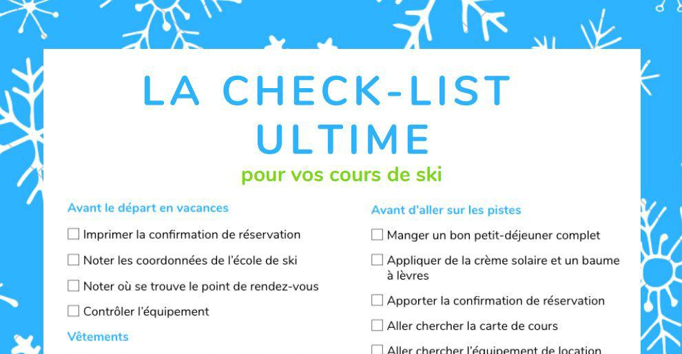 La check-liste ultime pour vos cours de ski.